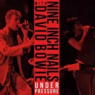 Nine Inch Nails With David Bowie ‎– Under Pressure thumbnail