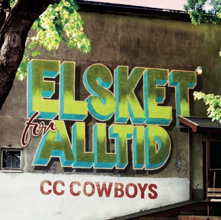 CC Cowboys - Elsket for alltid (ltd-colored)