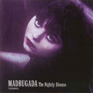 Madrugada ‎– The Nightly Disease