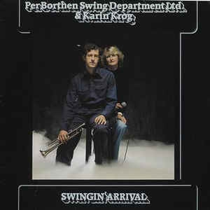 Per Borthen Swing Department Ltd. & Karin Krog ‎– Swingin´ Arrival