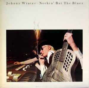 Johnny Winter ‎– Nothin´ But The Blues
