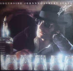 Southside Johnny & The Asbury Jukes ‎– I Don´t Want To Go Home