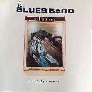 The Blues Band ‎– Back For More