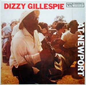 Dizzy Gillespie ‎– At Newport