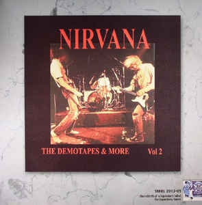 Nirvana ‎– The Demotapes & More Vol 2