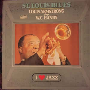 Louis Armstrong ‎– Louis Armstrong Plays W. C. Handy