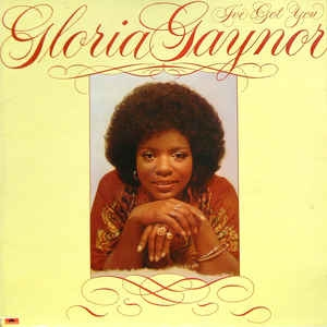 Gloria Gaynor ‎– I´ve Got You