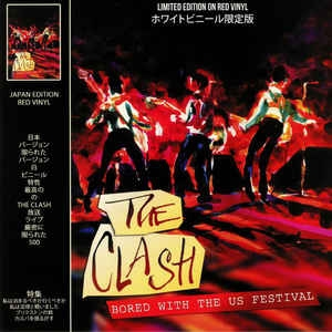 The Clash ‎– Bored With The US Festival (colored)