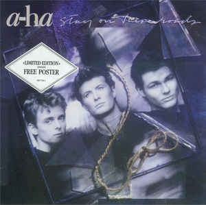 a-ha ‎– Stay On These Roads (with poster)