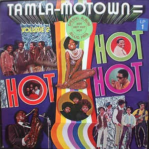 Various ‎– Tamla-Motown Is Hot, Hot, Hot - Volume 2