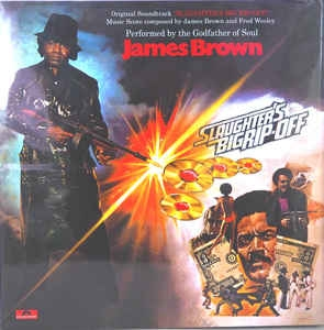 James Brown ‎– Slaughter´s Big Rip-Off