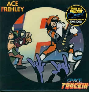 Ace Frehley ‎– Space Truckin (picturedisc)