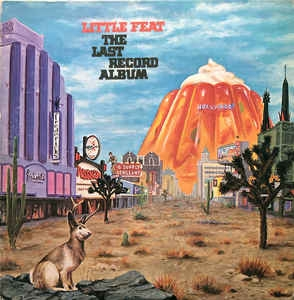 Little Feat ‎– The Last Record Album