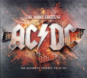 Various ‎– The Many Faces Of AC/DC | The Ultimate Tribute To AC/DC