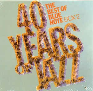 Various ‎– 40 Years Of Jazz - The Best Of Blue Note - Box 2
