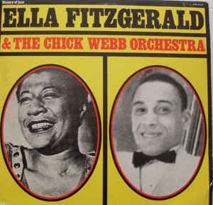 Ella Fitzgerald & The Chick Webb Orchestra