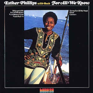 Esther Phillips With Beck ‎– For All We Know
