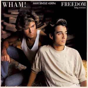 Wham! ‎– Freedom (Long Version)