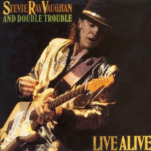 Stevie Ray Vaughan And Double Trouble ‎– Live Alive