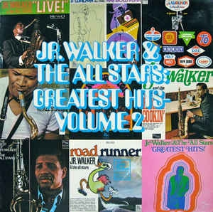 Jr. Walker & The All Stars ‎– Greatest Hits - Volume 2