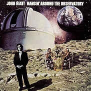 John Hiatt ‎– Hangin´ Around The Observatory