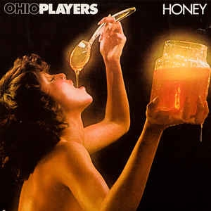 Ohio Players ‎– Honey
