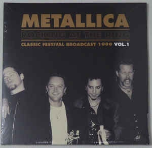 Metallica ‎– Rocking At The Ring - Classic Festival Broadcast 1999 Vol.1 (colored)