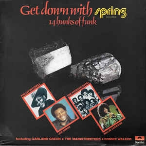 Various ‎– Get Down With Spring - 14 Hunks Of Funk