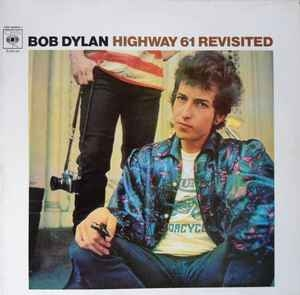 Bob Dylan ‎– Highway 61 Revisited