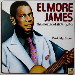 Elmore James ‎– The Master Of The Slide Guitar