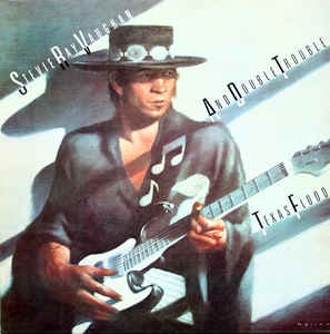Stevie Ray Vaughan And Double Trouble ‎– Texas Flood