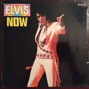 Elvis Presley ‎– Elvis Now