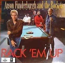 Anson Funderburgh And The Rockets ‎– Rack ´em Up
