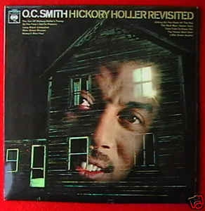 O. C. Smith ‎– Hickory Holler Revisited