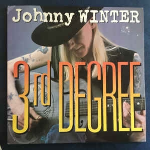 Johnny Winter ‎– 3rd Degree