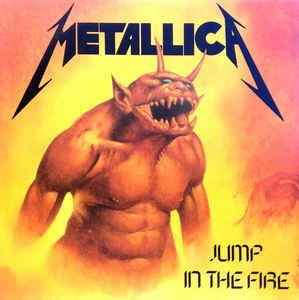 Metallica ‎– Jump In The Fire