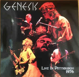 Genesis ‎– Live In Pittsburgh 1976