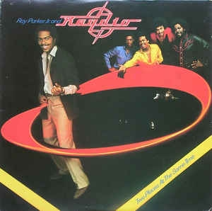 Ray Parker Jr. And Raydio ‎– Two Places At The Same Time