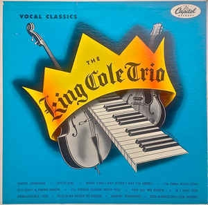 The King Cole Trio ‎– Vocal Classics