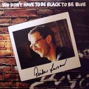 Reidar Larsen ‎– You Don´t Have To Be Black To Be Blue