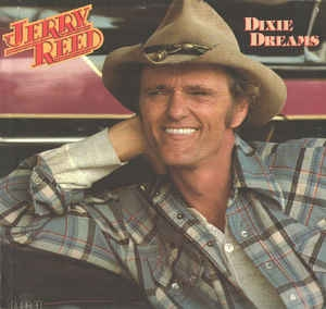 Jerry Reed ‎– Dixie Dreams